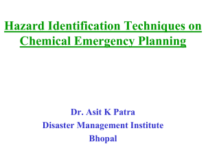 A Decision Process Dr. Asit K Patro Disaster Management