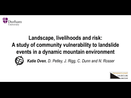 Landscape, livelihoods and risk: A study of community vulnerability
