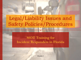 Legal/Liability Issues and Safety Policies/Procedures