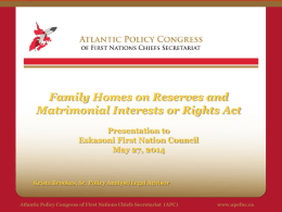 Family Homes on Reserves Matrimonial Interests or Rights Act