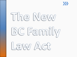 The New Family Law Act in BC - Batchelor Stamm Law Corporation