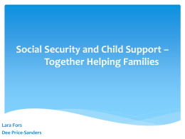 Social Security and Child Support * Together Helping Families