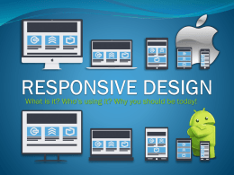 Why Responsive Design