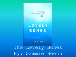The Lovely Bones Powerpoint - sammie