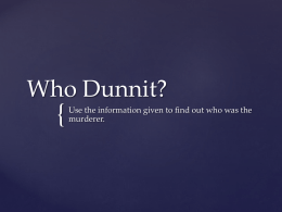 who_dunnit - Primary Resources