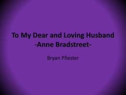 anne bradstreet to my dear and loving husband summary