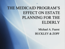 the medicaid program`s effect on estate planning for