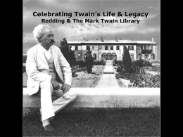 Mark Twain`s time in Redding - History of Redding, Connecticut