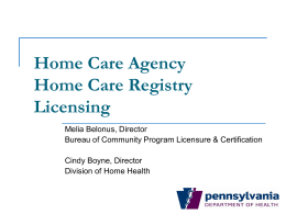 Home Care Agency/Home Care Registry Regulations