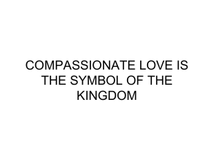COMPASSIONATE LOVE IS THE SYMBOL OF