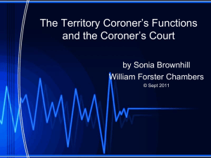 The Territory Coroner`s Functions and the Coroner`s Court