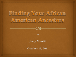Beginning African-American Genealogy 2007 version