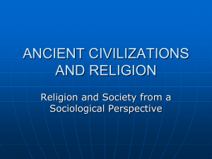 ANCIENT CIVILIZATIONS AND RELIGION