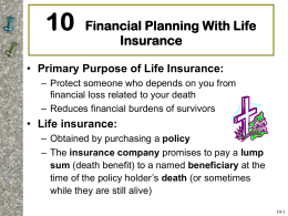 Chapter 10: Financial Planning with Life Insurance
