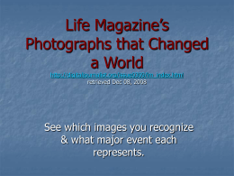 Life Magazine`s Photographs that Changed a World http