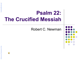 Psalm 22: The Crucified Messiah