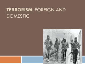 Terrorism: Foreign and Domestic