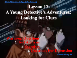 A Young Detective`s Adventures: Looking for Clues
