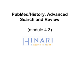 Module 4.3 PubMed History & Advanced Search & Review