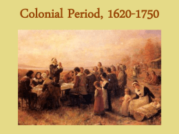 Colonial Period, 1620
