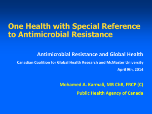 One Health with Special Reference to Antimicrobial Resistance