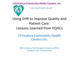 Using EHR to improve Quality and Patient Care