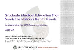 Graduate Medical Education That Meets the Nation*s Health Needs