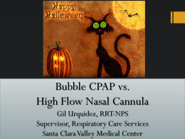 Bubble CPAP Workshop Gil Urquidez, RRT