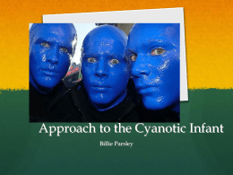 Approach to the Cyanotic Infant