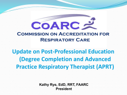 entry into respiratory care professional practice