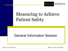 General Info Session Powerpoint - Measuring to Achieve Patient