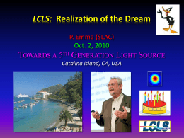 LCLS: Realization of the Dream