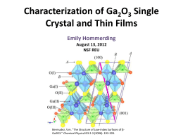 Characterization of Ga 2 0 3 Single Crystal and Thin Films