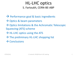 HL-LHC optics S. Fartoukh, CERN-BE-ABP