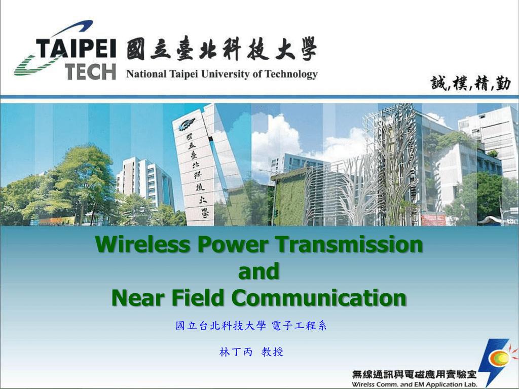 Wireless Power Transmission and Near Field Communication
