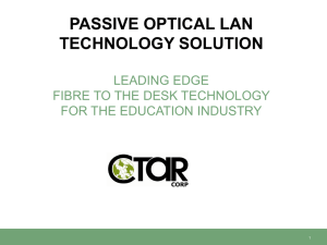 Passive Optical LAN Technology Solution