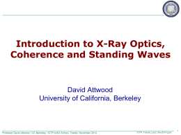 ICTP_Attwood_2_Introduction_to_X-Ray_Optics