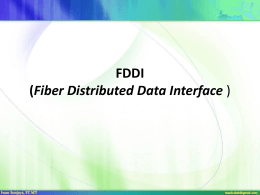 FDDI (Fiber Distributed Data Interface )