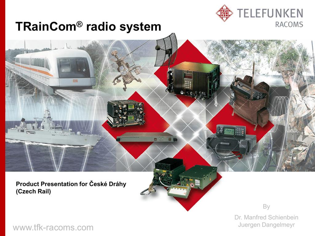 TRainCom ® radio system