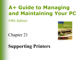 A+ Guide to Managing and Maintaining Your PC, 5e