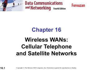 Wireless WANs: Cellular Telephone and Satellite Networks