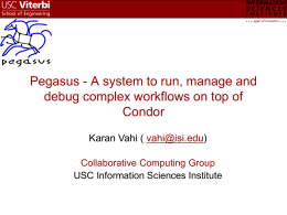 vahi-pegasus-tutoria.. - Computer Sciences Dept.