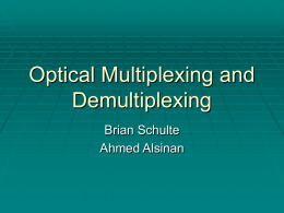 Multiplexing and De