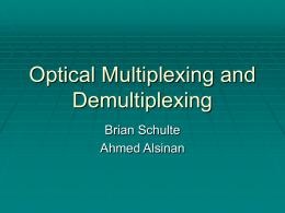 Multiplexing and De