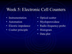 PowerPoint Presentation - Week 5: Electronic Cell Counters
