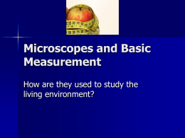 Microscopes and Basic Measurement