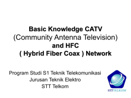 Basic Knowledge Hybrid Fiber Coax Network