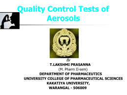 Quality Control Tests for Pharmaceutical aerosols