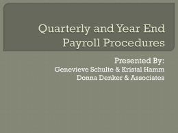 Quarterly and Year End Payroll Procedures