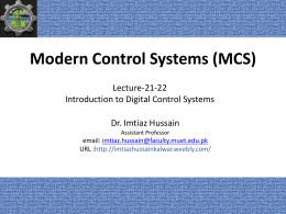 Lecture-21-22: Introduction to Digital Control